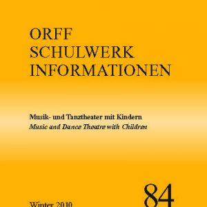 Orff Schulwerk Heute 84 winter 2010