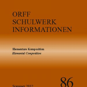 Orff Schulwerk Heute 86 sommer 2012